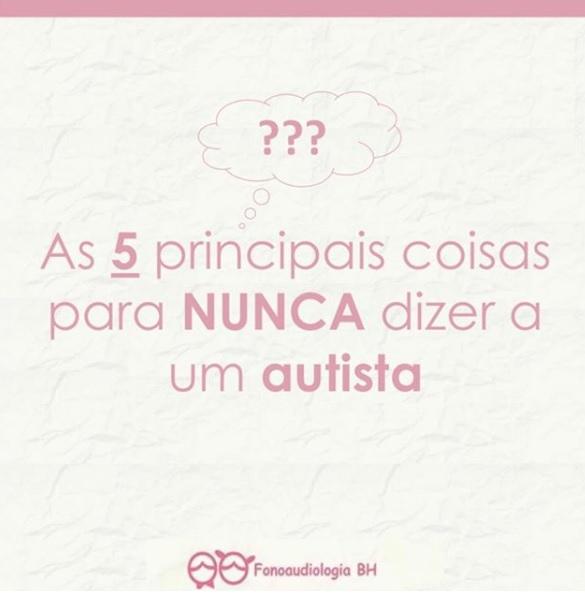 As 5 principais coisas para NUNCA dizer a um autista